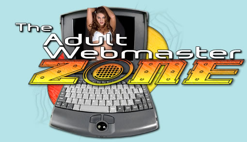 Enter The Adult Webmaster Zone!